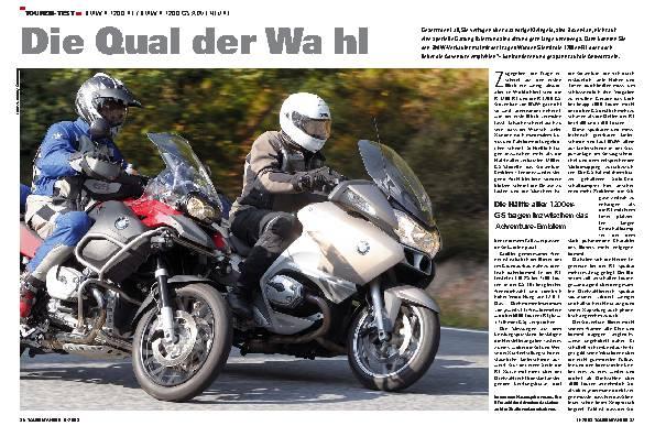 Die Qual der Wahl - BMW R 1200 RT / BMW R 1200 GS Adventure